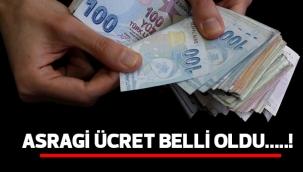 ASGARİ ÜCRET BELLİ OLDU