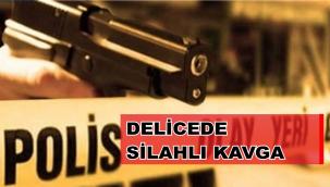 DELİCEDE SİLAHLI KAVGA 1'İ AĞIR 3 YARALI