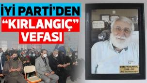 """İYİ PARTİ'DEN """"KIRLANGIÇ"""" VEFASI"""