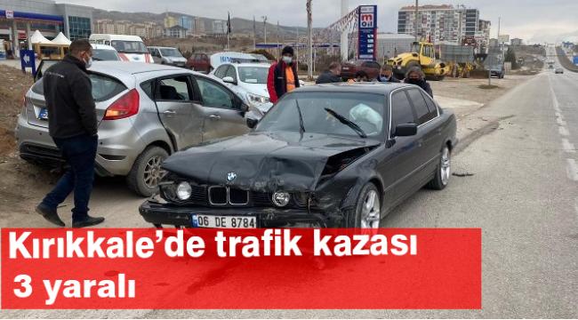 Kırıkkale'de trafik kazası 3 yaralı