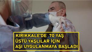 Kırıkkale'de yaşlılara Covid-19 aşısı uygulanmaya başlandı