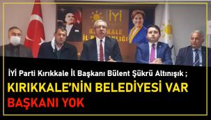 Kırıkkale'nin Belediyesi var Başkanı Yok
