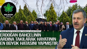 Erdoğan bahçelinin ardına takılarak hayatının  en büyük hatasını yapmıştır