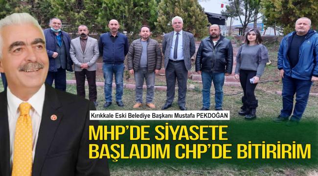 MHP'de siyasete başladım CHP'de bitiririm