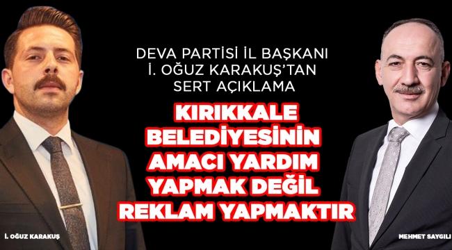 Kırıkkale Belediyesinin  amacı yardım  yapmak değil  reklam yapmaktır