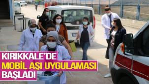 Kırıkkale'de Mobil Aşı Uygulaması Başladı