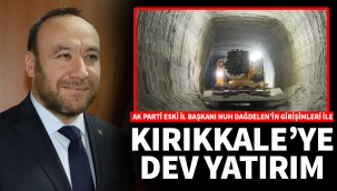 KIRIKKALE'YE DEV YATIRIM