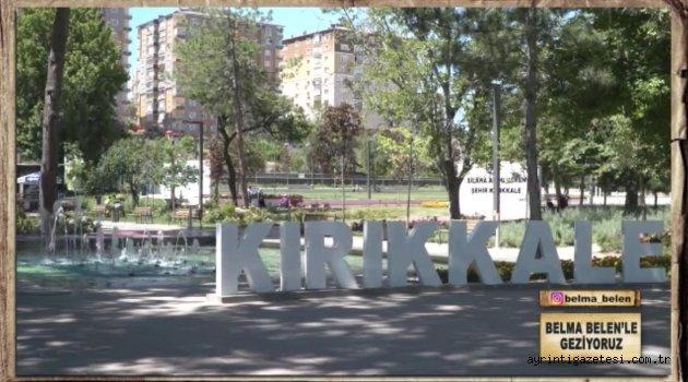 KIRIKKALE BUGÜN BEYAZ TV'DE